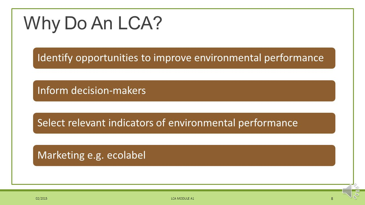 LCA Science Comprehensiveness ◦Attempt to cover all attributes or aspects of natural environment, human health and resources.
