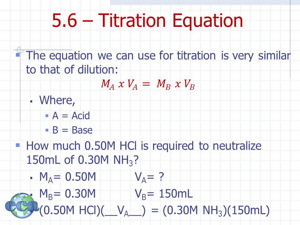 5.6 – Titration Equation