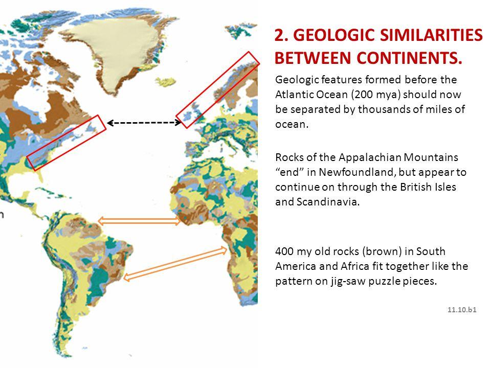 11.10.b1 2. GEOLOGIC SIMILARITIES BETWEEN CONTINENTS.