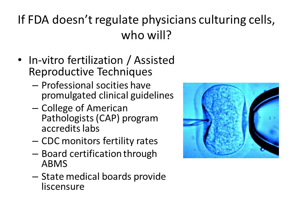 If FDA doesn't regulate physicians culturing cells, who will.