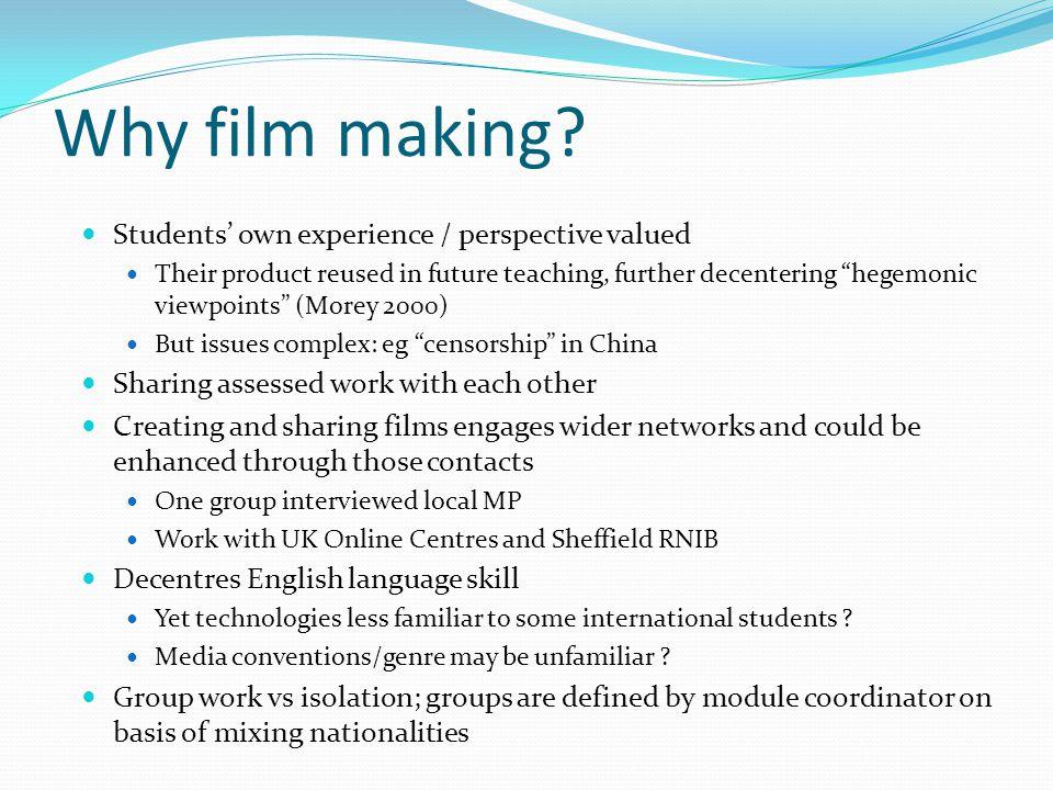 Why film making.