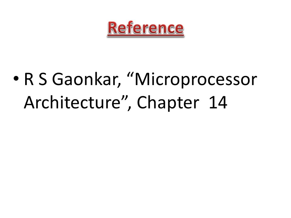 R S Gaonkar, Microprocessor Architecture , Chapter 14