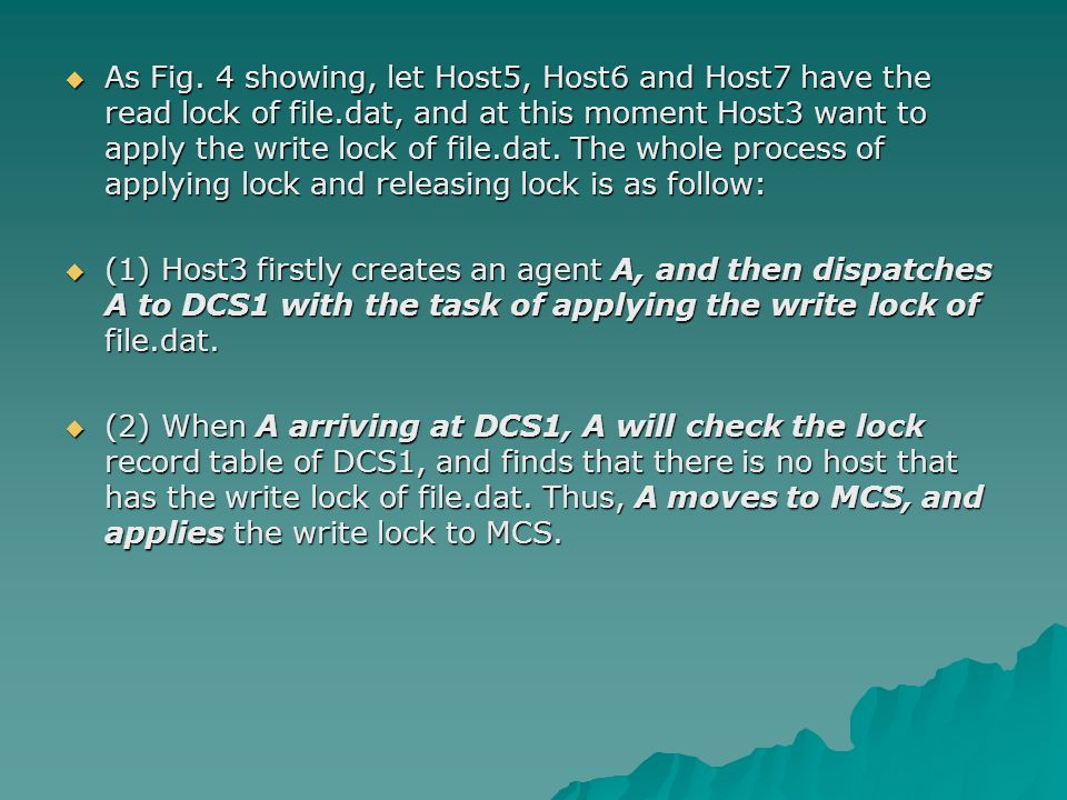  As Fig. 4 showing, let Host5, Host6 and Host7 have the read lock of file.dat, and at this moment Host3 want to apply the write lock of file.dat. The