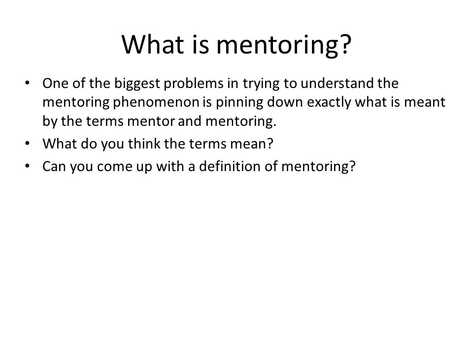 What is mentoring.