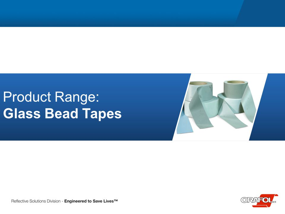 Product Range: Glass Bead Tapes