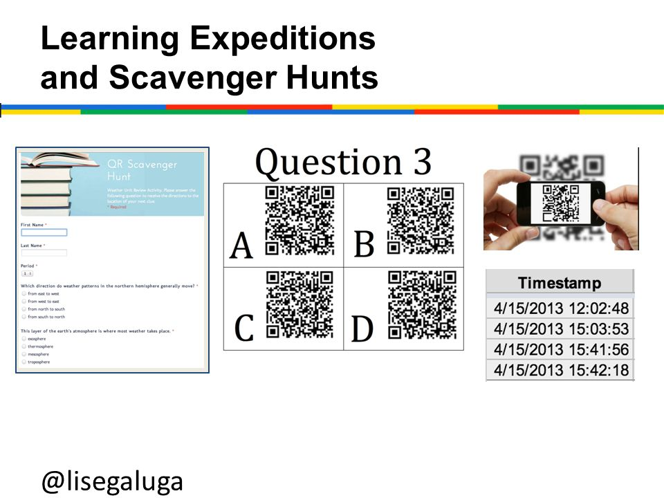 Learning Expeditions and Scavenger Hunts @lisegaluga http://goo.gl/j6nI8 http://goo.gl/j6nI8