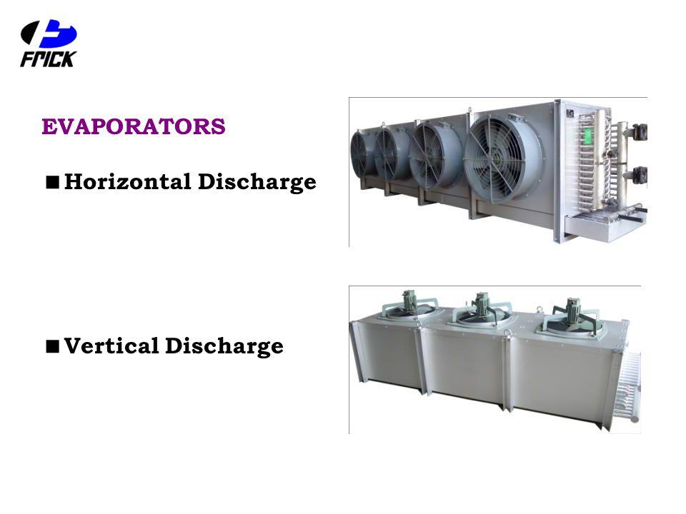 EVAPORATORS  Horizontal Discharge  Vertical Discharge