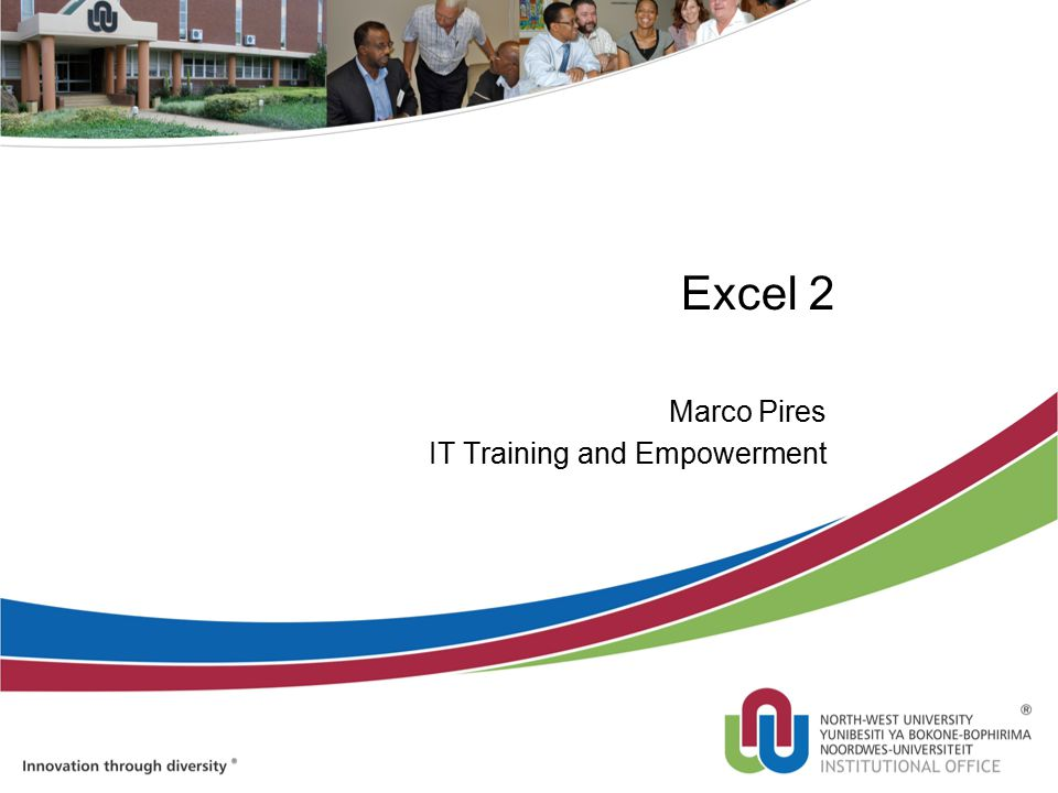 Excel 2 Marco Pires IT Training and Empowerment