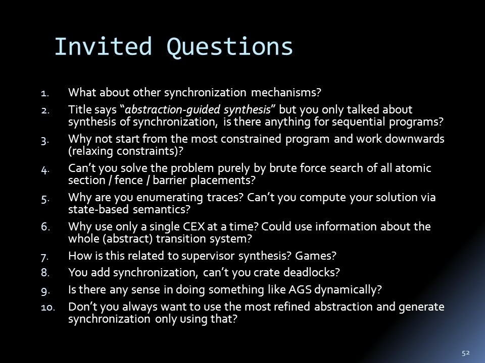 Invited Questions 1. What about other synchronization mechanisms.