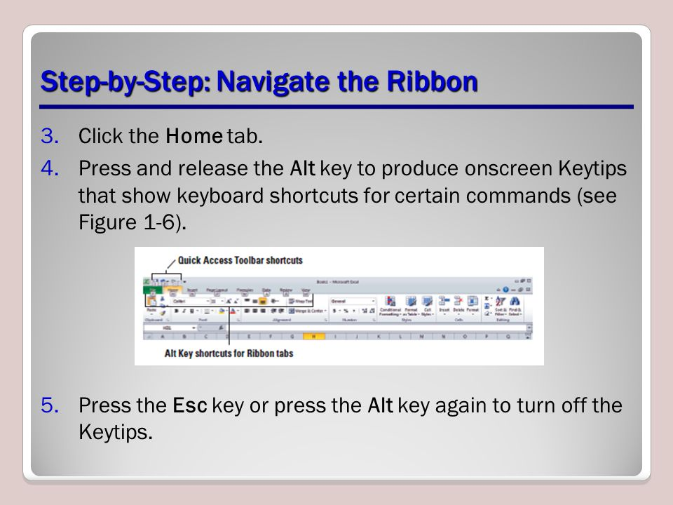 Step-by-Step: Navigate the Ribbon 3.Click the Home tab.