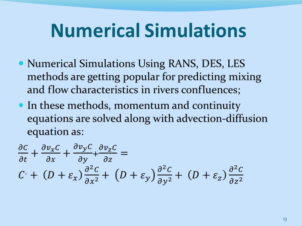 Numerical Simulations 13