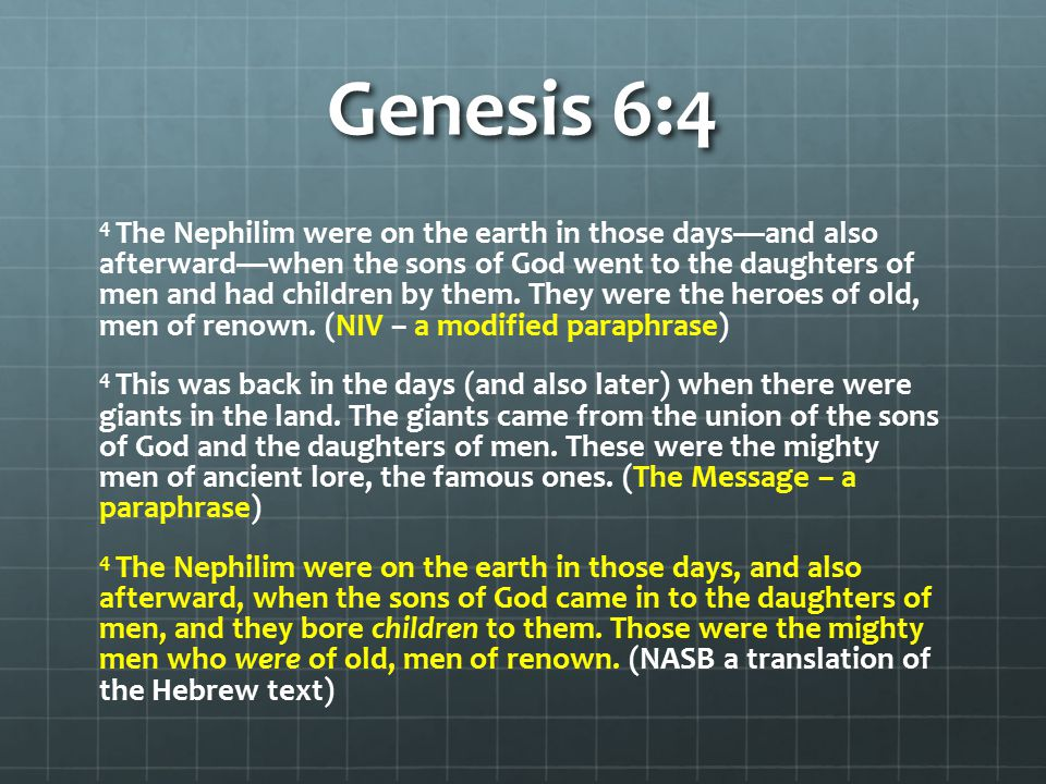 Genesis 6:4 Q: Is there evidence that there have been 'giants' on the earth?