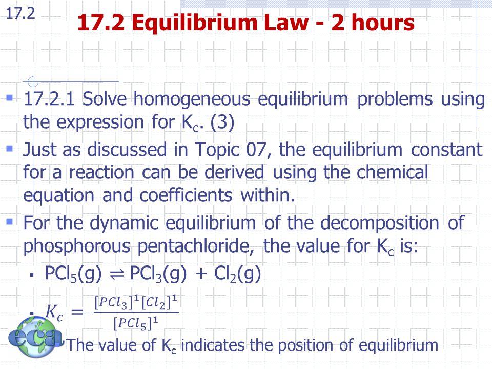 17.2 17.2 Equilibrium Law - 2 hours