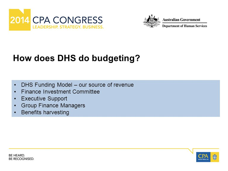 How does DHS do budgeting.