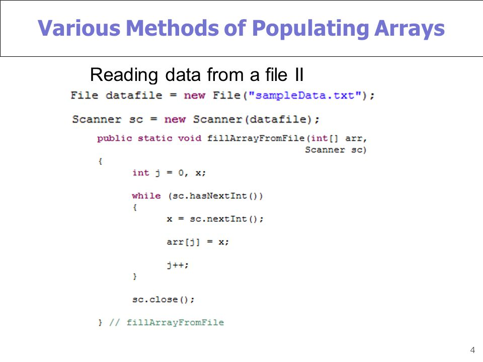 4 Various Methods of Populating Arrays Reading data from a file II