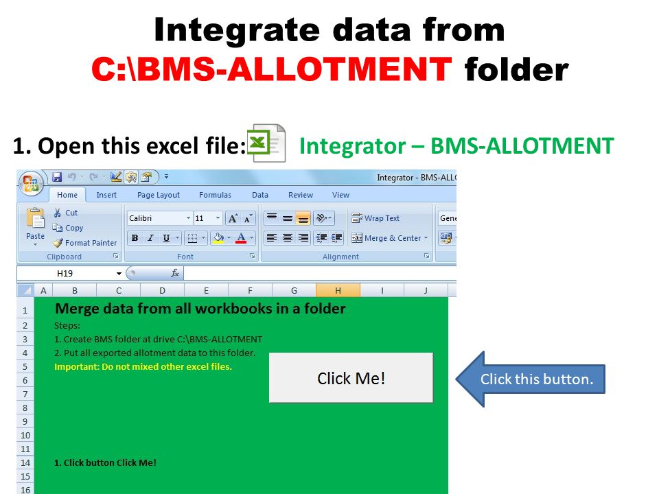Integrate data from C:\BMS-ALLOTMENT folder 1.