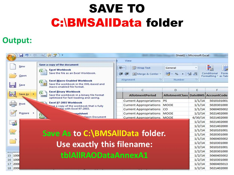 SAVE TO C:\BMSAllData folder Output: Save As to C:\BMSAllData folder.