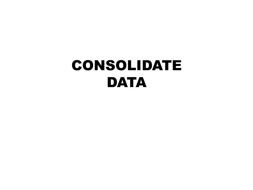 CONSOLIDATE DATA
