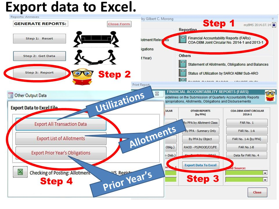Step 1 Step 2 Step 3 Export data to Excel.