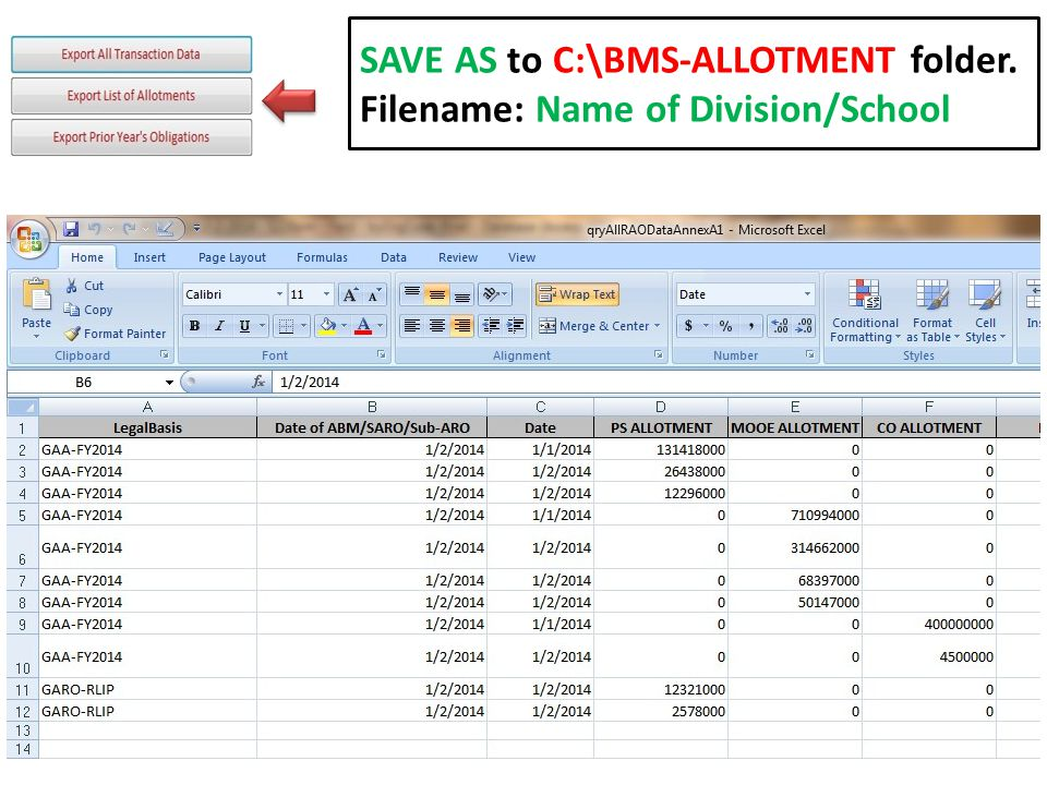 SAVE AS to C:\BMS-ALLOTMENT folder. Filename: Name of Division/School