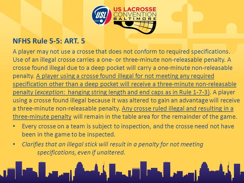 NFHS Rule 5-5: ART.