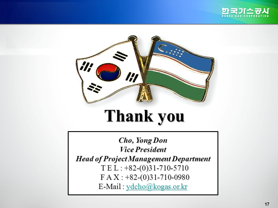 17 해외 건설 공동 진출 Cho, Yong Don Vice President Head of Project Management Department T E L : +82-(0)31-710-5710 T E L : +82-(0)31-710-5710 F A X : +82-(0