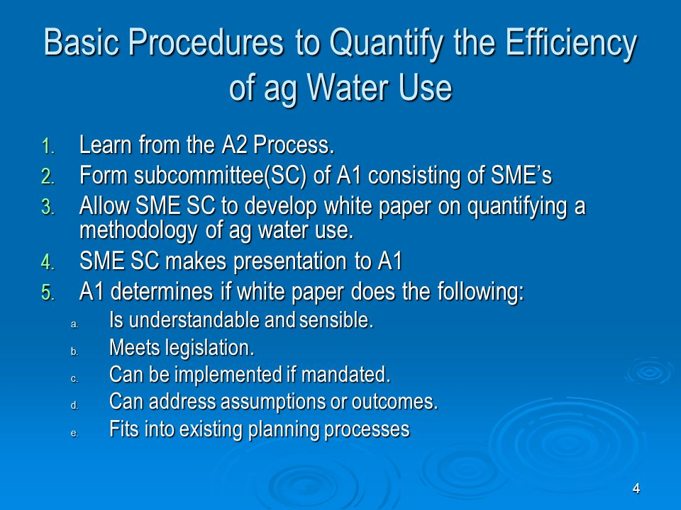 Basic Procedures to Quantify the Efficiency of ag Water Use 1.