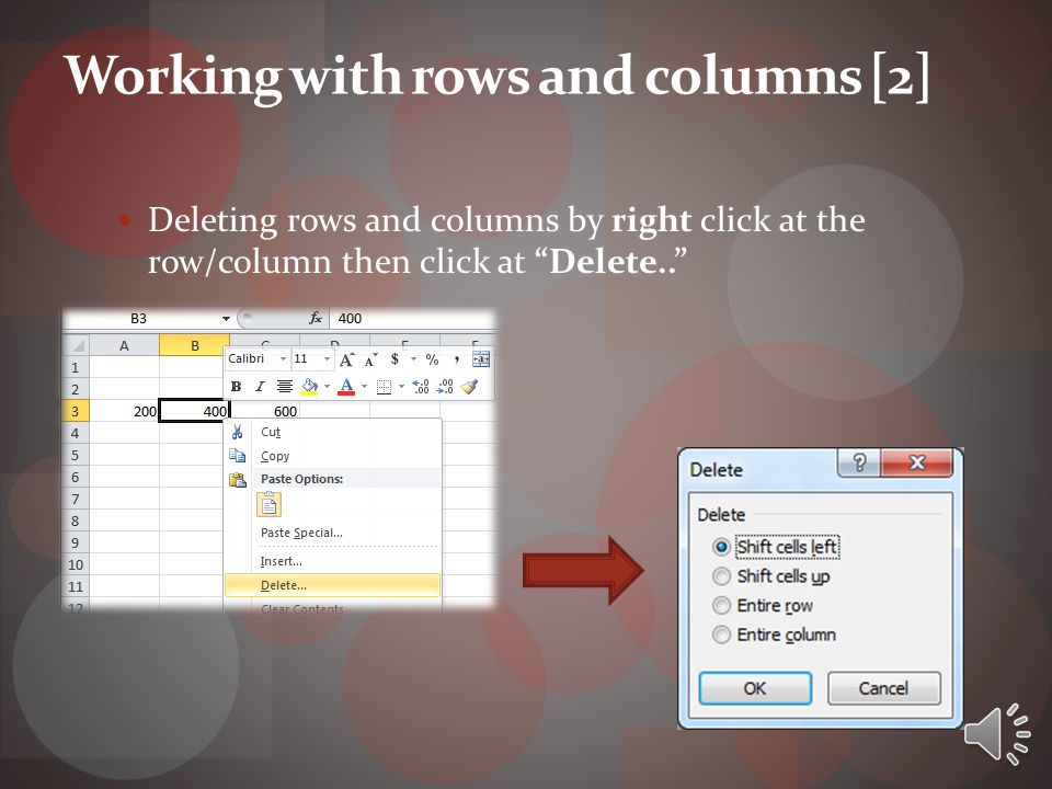 Working with rows and columns [1]  Inserting rows and columns: 1.