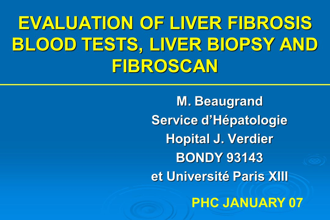 EVALUATION OF FIBROSIS : WHY .