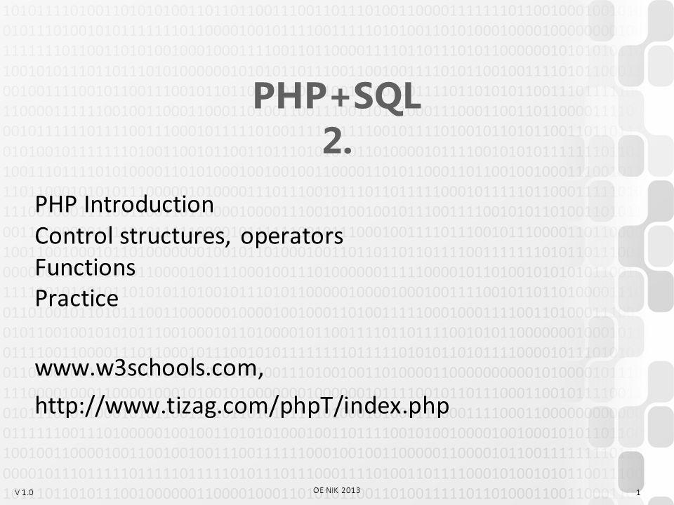 V 1.0 OE NIK 2013 1 PHP+SQL 2.