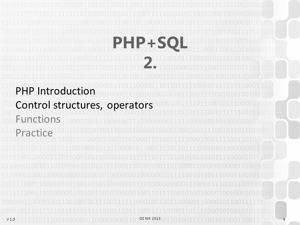 V 1.0 Exercise #1 Create a PHP script that generates two random integers (A [100..