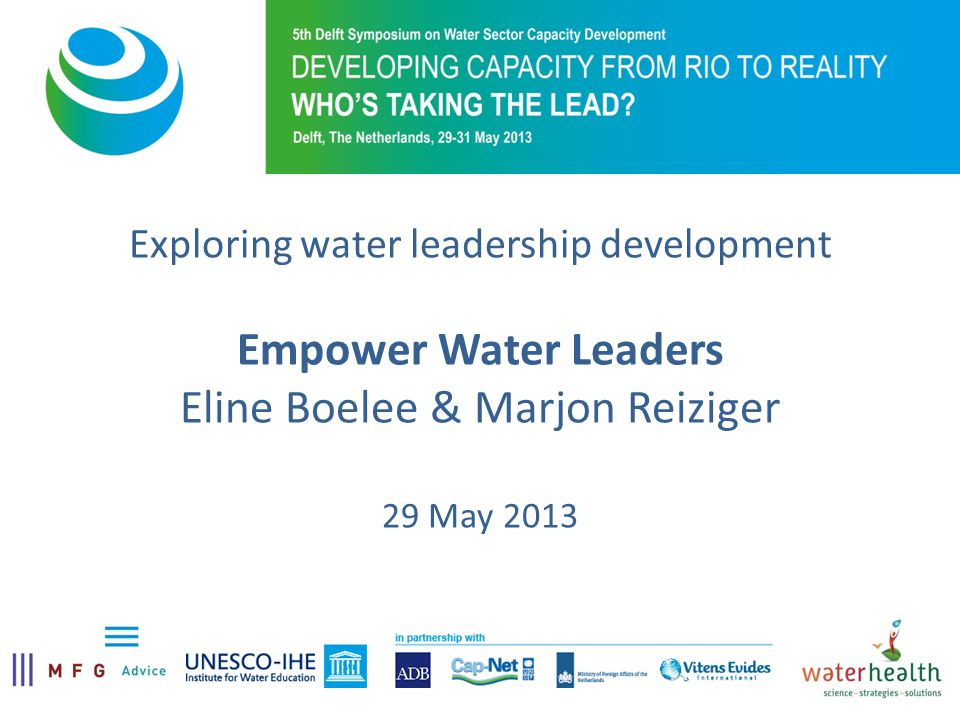 Outline Objectives Methodology Water Leadership Development for whom.