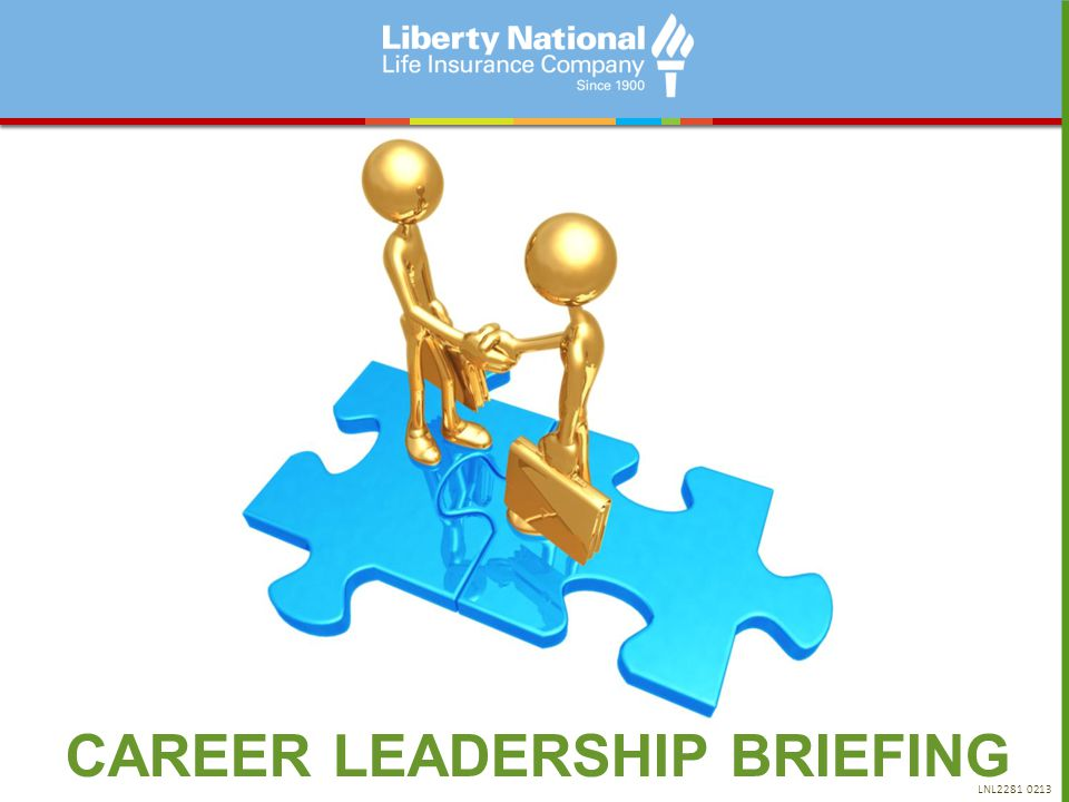 CAREER LEADERSHIP BRIEFING LNL2281 0213