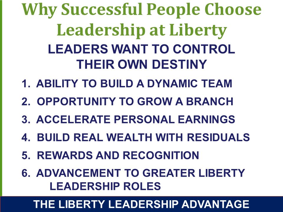 Why Successful People Choose Leadership at Liberty 1.
