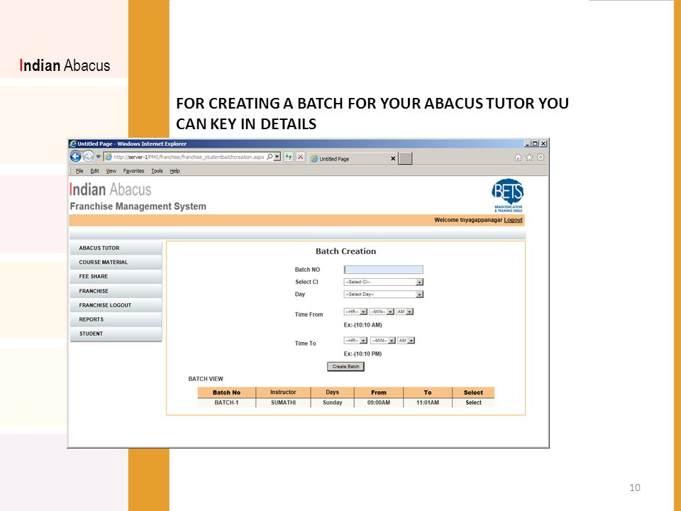 FOR CREATING A BATCH FOR YOUR ABACUS TUTOR YOU CAN KEY IN DETAILS Indian Abacus 10