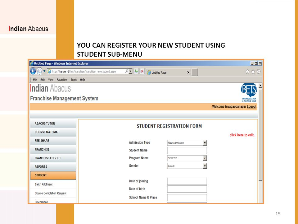 YOU CAN REGISTER YOUR NEW STUDENT USING STUDENT SUB-MENU Indian Abacus 15