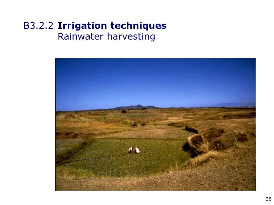 38 B3.2.2Irrigation techniques Rainwater harvesting