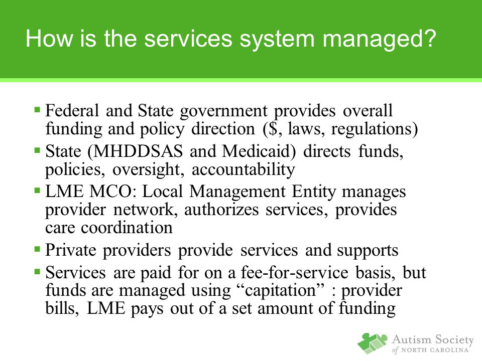 How is the services system managed.