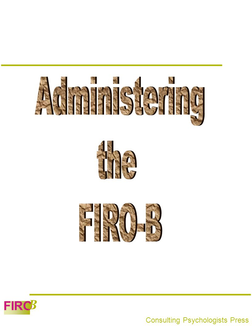 FIRO B Consulting Psychologists Press