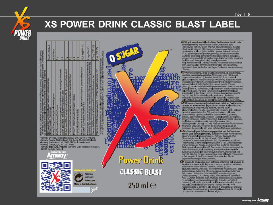 XS POWER DRINK CLASSIC BLAST LABEL Title   5