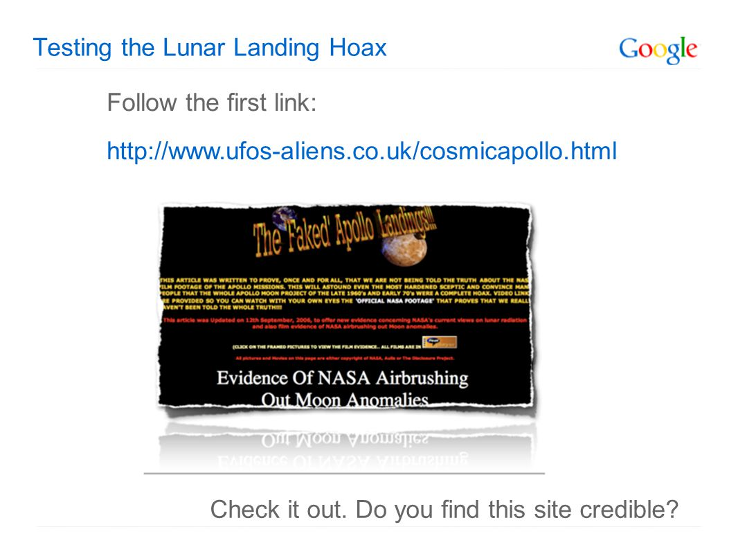 Testing the Lunar Landing Hoax Follow the first link: http://www.ufos-aliens.co.uk/cosmicapollo.html Check it out.