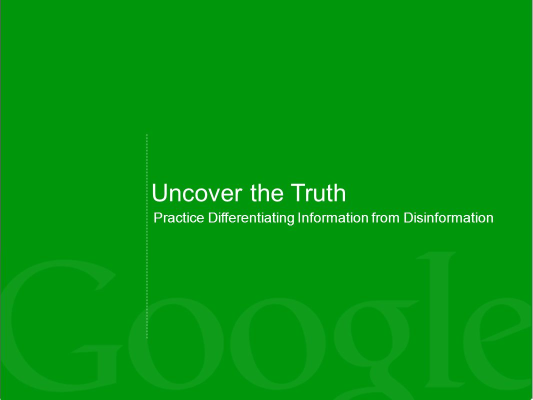 Uncover the Truth Practice Differentiating Information from Disinformation