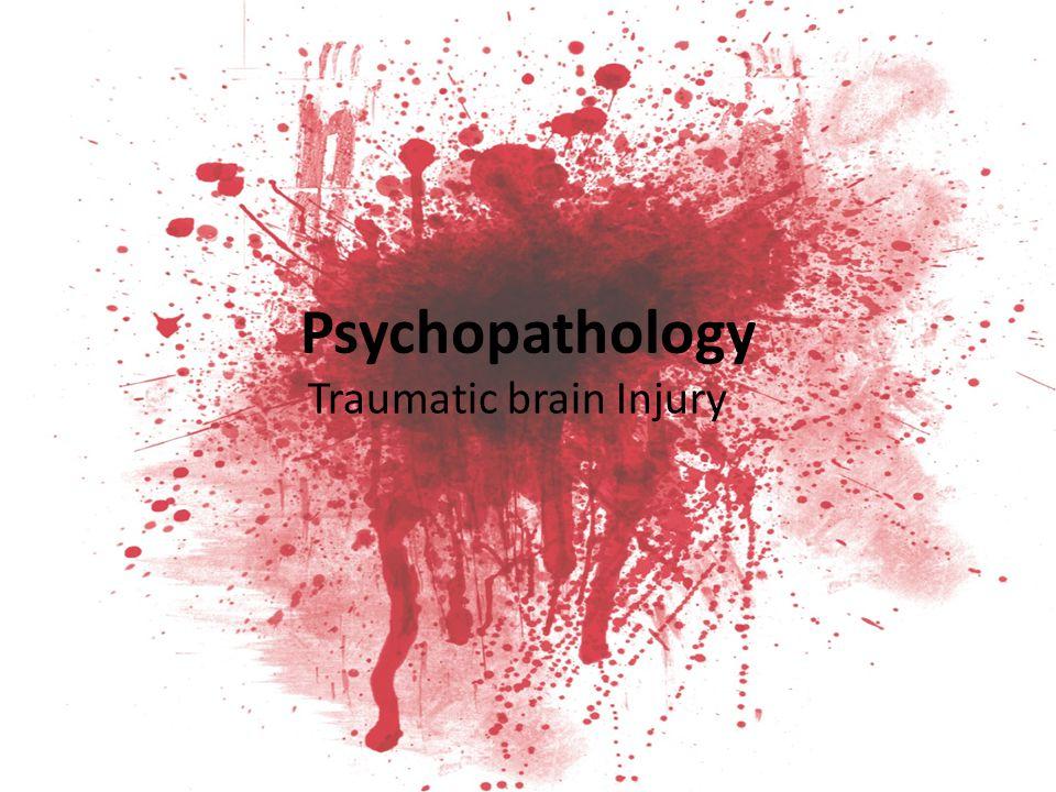 Psychopathology Traumatic brain Injury