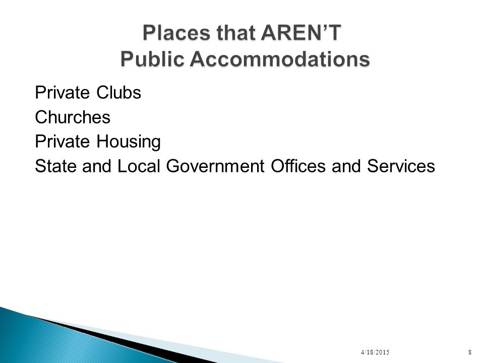 Private Clubs Churches Private Housing State and Local Government Offices and Services 4/18/20158
