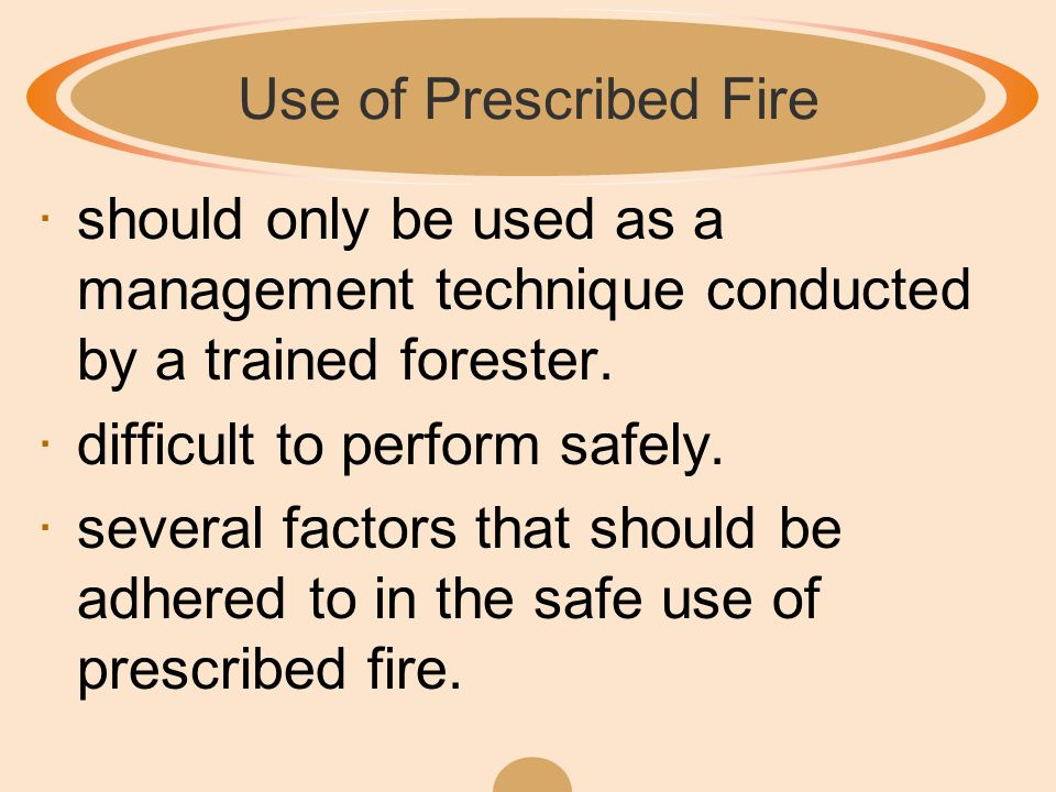 Benefits of a Prescribed Fire 3.