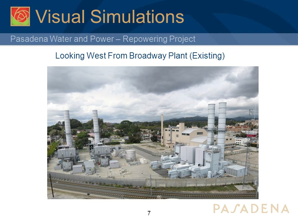 Pasadena Water and Power – Repowering Project 7 Visual Simulations Looking West From Broadway Plant (Existing)