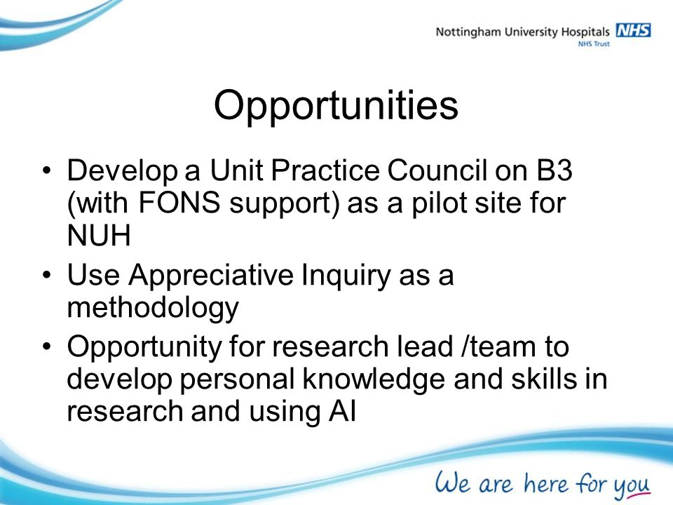 Challenges Commitment and engagement from frontline clinical staff and patients Equipping staff with skills and support to implement change.
