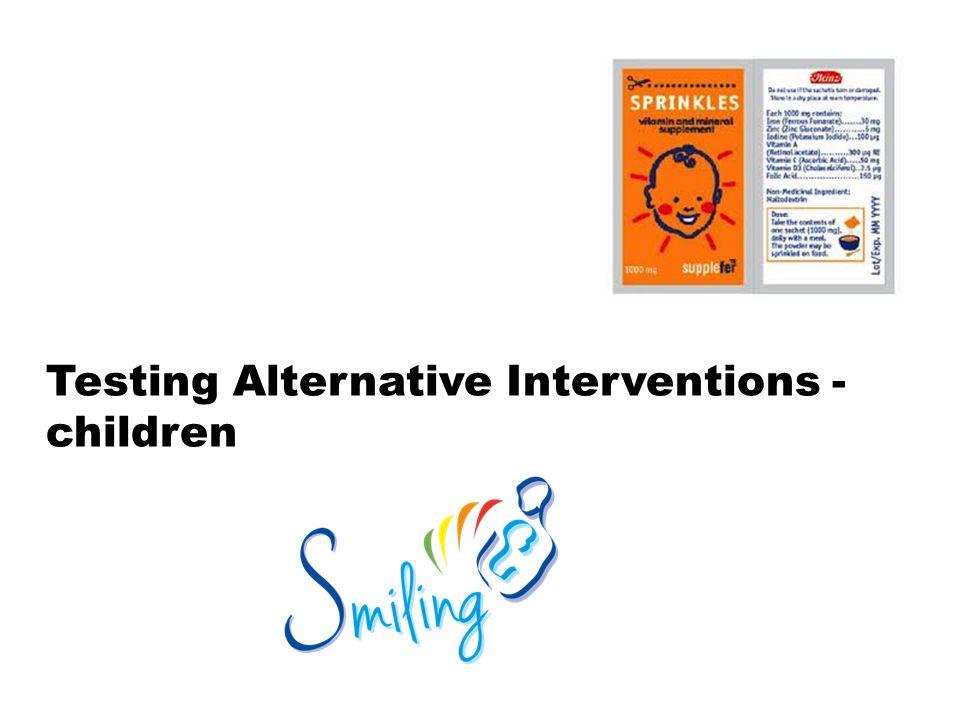 Testing Alternative Interventions - children