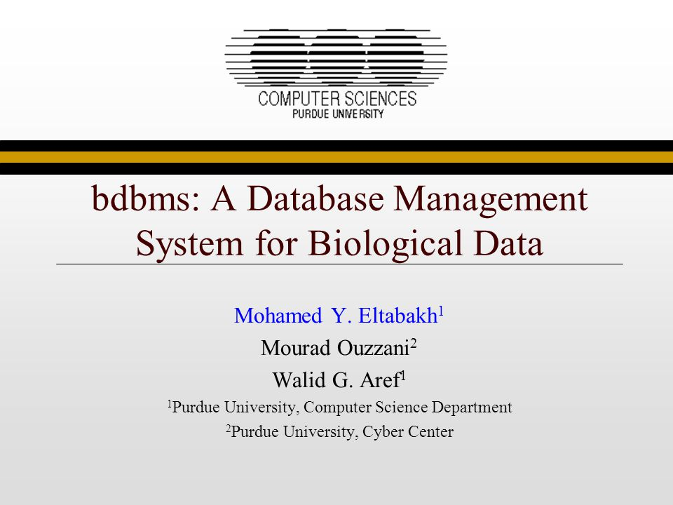 bdbms: A Database Management System for Biological Data Mohamed Y.