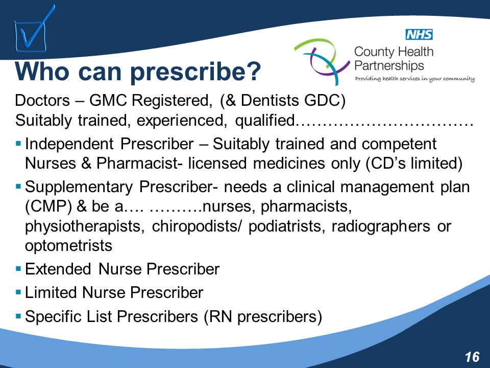 16 Who can prescribe.